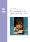 UNHCR Guidelines on Determining the Best Interests of the Child