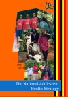 The National Adolescent Health-Strategy