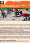 Investing in Social Protection in Uganda: The case for the Disability Grant